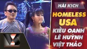 Homeless USA - Hài Kiều Oanh ft Lê Huỳnh, Việt Thảo [ Vân Sơn 41 in Florida]