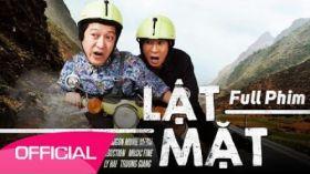Lật Mặt 1 - Phim hài Lý Hài, Trường Giang, Hứa Minh Đạt