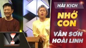 Nhớ Con - Hài Vân Sơn ft Hoài Linh, Nhóm Nụ Cười Mới - Vân Sơn 50