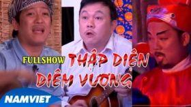Thập Diện Diêm Vương Full - Liveshow Hài Chí Tài, Trường Giang, Long Đẹp Trai