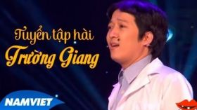 Tuyển Tập Hài Trường Giang, Chí Tài, Hoài Linh, Nhật Cường