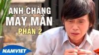 Anh Chàng May Mắn P2 - Liveshow Hài Hoài Linh 2016 ft Chí Tài, Trường Giang