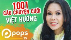 Những Vụ Cướp Bất Hủ -  Tuyển tập 1001 Câu Chuyện Cười Của Việt Hương