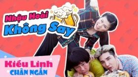 Phim Ca Nhạc Nhậu Hoài Không Say - Hài tết Kiều Linh ft Mai Sơn, Lâm Chấn Khang