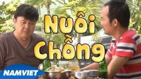 Nuôi Chồng - Hài Chí Tài, Long Đẹp Trai