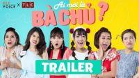 Ai Mới Là Bà Chủ? - Official Trailer - Ra Mắt Ngày 7/7/2017 - Kiều Linh, Nam Thư, Puka