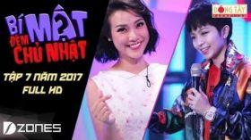 Bí Mật Đêm Chủ Nhật 2017 l Tập 7 Full HD - ngày 20/08/2017 Gil Lê thắc mắc Trường Giang chuyện mang thai