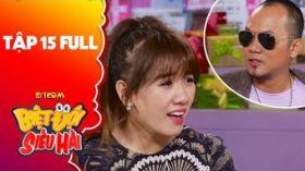 Biệt đội siêu hài | Tập 15 full: Long đẹp trai khiến Hari Won