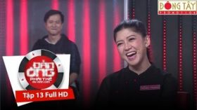 Đàn Ông Phải Thế Mùa 2 | Tập 13 FULL HD - Mạc Văn Khoá, Tiến Hoa, Quốc Khánh, Huỳnh Phương