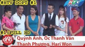 HTV Đàn ông phải thế | DOPT #1 FULL | Quỳnh Anh, Ốc Thanh Vân, Thanh Phương, Hari Won