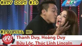 HTV Đàn ông phải thế | DOPT #19 FULL | Thanh Duy, Hoàng Duy, Bửu Lộc, Thúc Lĩnh Lincoln