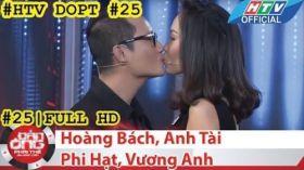 HTV Đàn ông phải thế | DOPT #25 FULL | Hoàng Bách, Anh Tài, Phi Hạt, Vương Anh