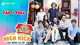 Gia đình là số 1 sitcom | tập 1 full