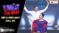 Bí Mật Đêm Chủ Nhật 2017 l Tập 5 Full HD - ngày 06/08/2017 - Jun Phạm, Trường Giang bất ngờ hôn nhau