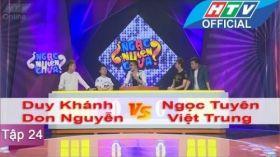 Ngạc Nhiên Chưa | Tập 24 | Duy Khánh - Don Nguyễn vs Ngọc Tuyên - Việt Trung | 16/3/2016