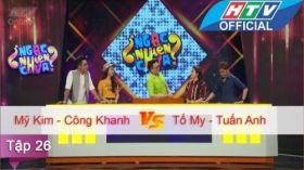 Ngạc Nhiên Chưa | Tập 26 | Cao Mỹ Kim - Bạch Công Khanh vs Tố My - Tuấn Anh | 30/3/2016