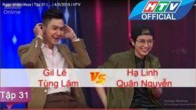 Ngạc Nhiên Chưa | Tập 31 | Gil Lê - Tùng Lâm Vs Quân Nguyễn - Hạ Linh | 4/5/2016
