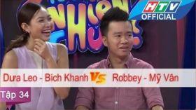 Ngạc Nhiên Chưa | Tập 34 | Robbey - Mỹ Vân vs Dưa Leo - Bích Khanh | 25/5/2016