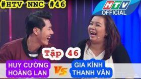 Ngạc Nhiên Chưa | Tập 46 Full | Huy Cường - Hoàng Lan | Gia Kính - Thanh Vân | 17/8/2016