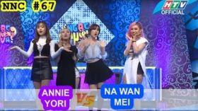 Ngạc Nhiên Chưa | Tập 67 Full | Nhóm Lip B: Na Wan, Mei, Annie, Yori | 11/1/ 2017