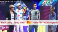 Ngạc Nhiên Chưa - Tập 10: Bạch Long - Thụy Mười Vs. Thanh Tân - Quốc Nguyên | 09/12/2015 | HTV
