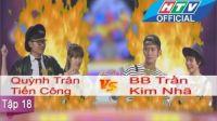 Ngạc Nhiên Chưa | Tập 18 Full HD | Quỳnh Trân - Tiến Công vs BB Trần - Kim Nhã | 3/2/2016