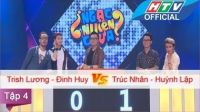 Ngạc Nhiên Chưa | Tập 23 | Trúc Nhân - Huỳnh Lập vs Trish Lương - Đinh Huy | 9/3/2016
