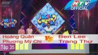 Ngạc Nhiên Chưa | Tập 35 | Hoàng Quân-Phương Mỹ Chi vs Ben Lee-Trang Thư | 1/6/2016