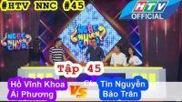 Ngạc Nhiên Chưa | Tập 45 | Hồ Vĩnh Khoa - Ái Phương Vs Tín Nguyễn - Bảo Trân | 10/8/2016