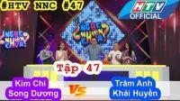 Ngạc Nhiên Chưa | Tập 47 Full | Kim Chi - Song Dương Vs Trâm Anh - Khải Huyền 24/8/2016