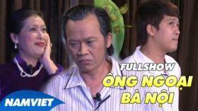 Ông Ngoại Bà Nội FULL - Liveshow Hoài Linh, Thanh Thủy, Long Đẹp Trai