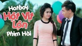 Hot Boy Hột Vịt Lộn - Phim hài Long Đẹp Trai, Hứa Minh Đạt, Phạm Trưởng