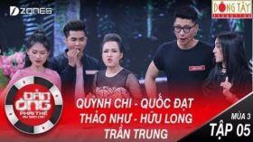 Đàn Ông Phải Thế Mùa 3 | Tập 5 Full HD: Việt Hương vì Quốc Đạt bỏ luôn Quỳnh Chi
