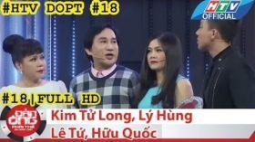 HTV Đàn ông phải thế   DOPT #18 FULL   Kim Tử Long, Lý Hùng, Lê Tứ, Hữu Quốc