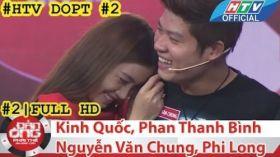 HTV Đàn ông phải thế | DOPT #2 FULL | Nguyễn Văn Chung, Thanh Bình, Phi Long, Kinh Quốc