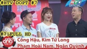 HTV Đàn ông phải thế | DOPT #7 FULL | Công Hậu, Kim Tử Long, Phạm Hoài Nam, Ngân Quỳnh