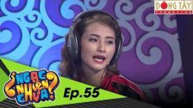 Ngạc Nhiên Chưa   Tập 55 Full Hd: Huy Nam- Anh Huy- Bảo Uyên- Huyền Trang (19/10/2016)