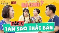 Ai Mới Là Bà Chủ? sitcom - Tập 5: Tam Sao Thất Bản - Kiều Linh, Nam Thư, Puka