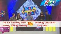 Ngạc Nhiên Chưa | Tập 13 | YaYa Trương Nhi vs Nhung Gumiho | 30/12/2015