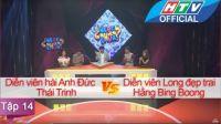 Ngạc Nhiên Chưa | Tập 14 | Long Đẹp trai - Hằng Bing Boong & Anh Đức - Thái Trinh | 6/1/2016